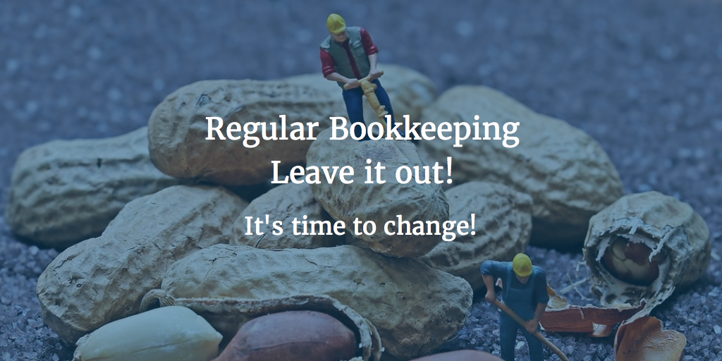 Regular bookkeeping – leave it out!