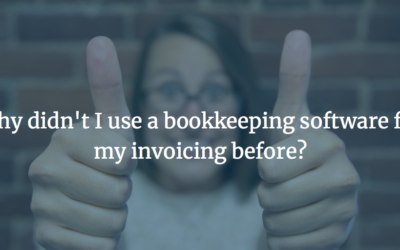 Why didn't I use a bookkeeping software for my invoicing before?
