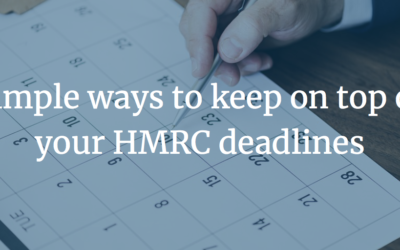 Simple Ways to Keep on Top of Your HMRC Deadlines